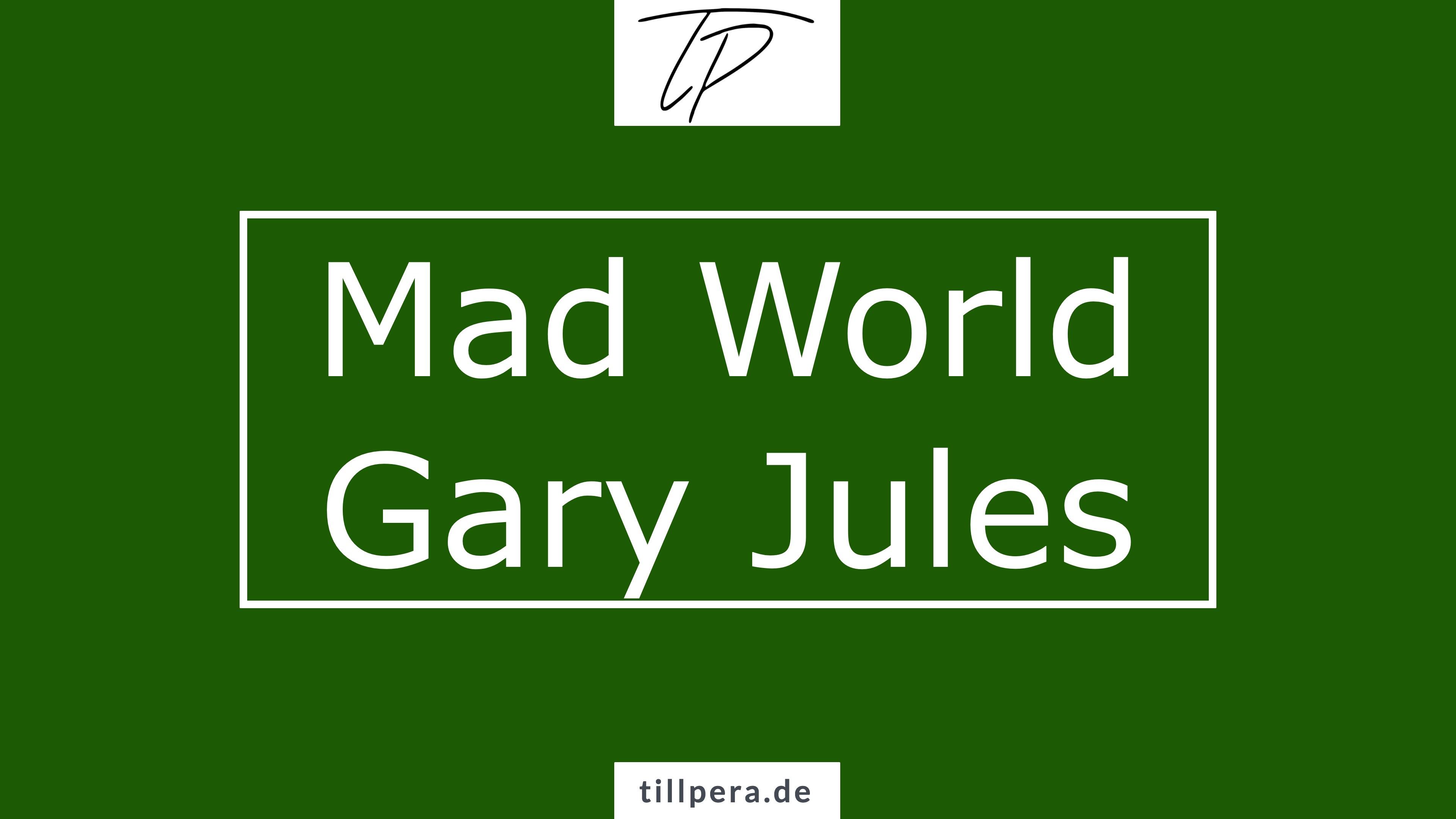 Mad World Gitarre lernen till pera einfach akkorde