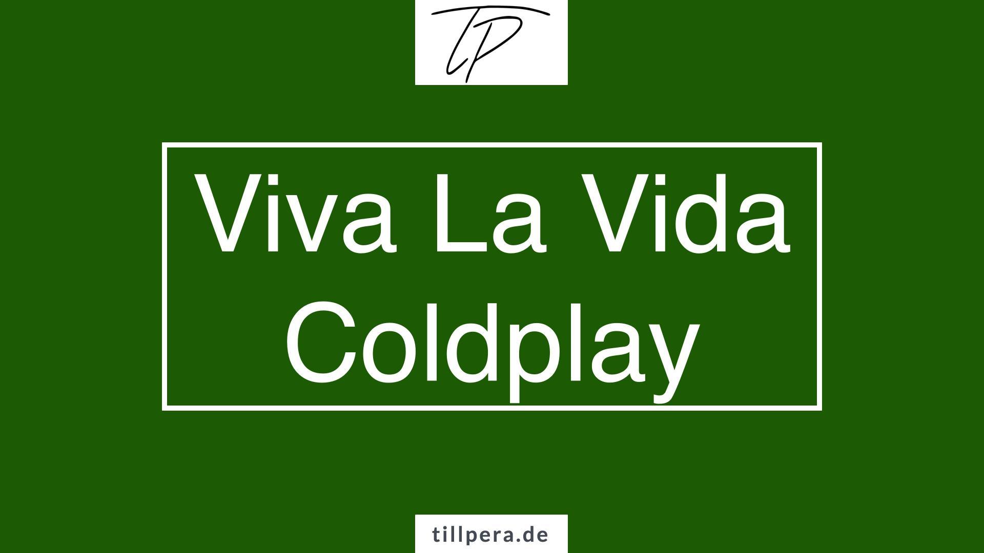 Viva La Vida Coldplay Gitarre lernen Till Pera